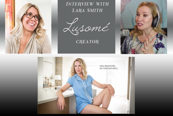 Lara Smith ~ Lusomé Interview with Deedee Crosland