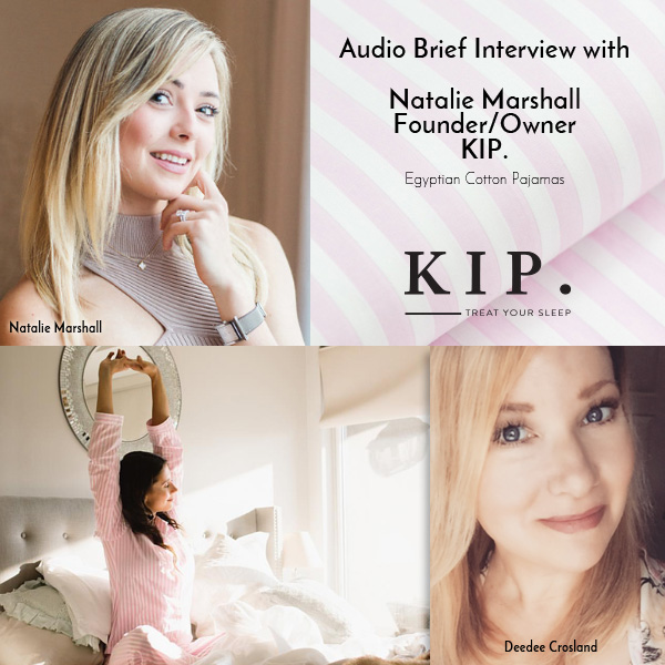 Audio interview with Natalie Marshall - KIP Sleepwear