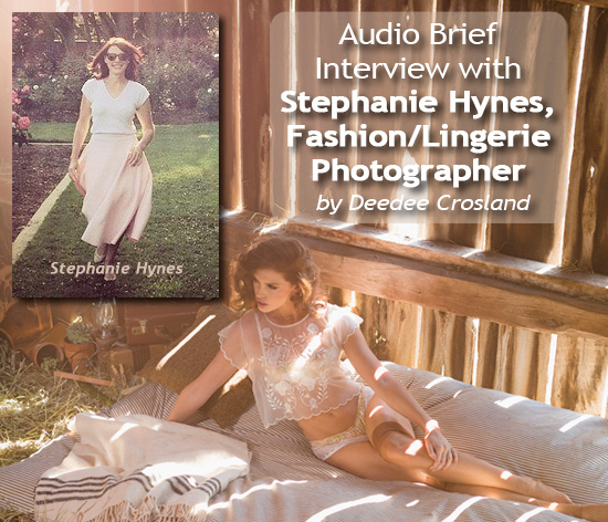 Stephanie Hynes, fashion photographer audio interview on Lingerie Briefs